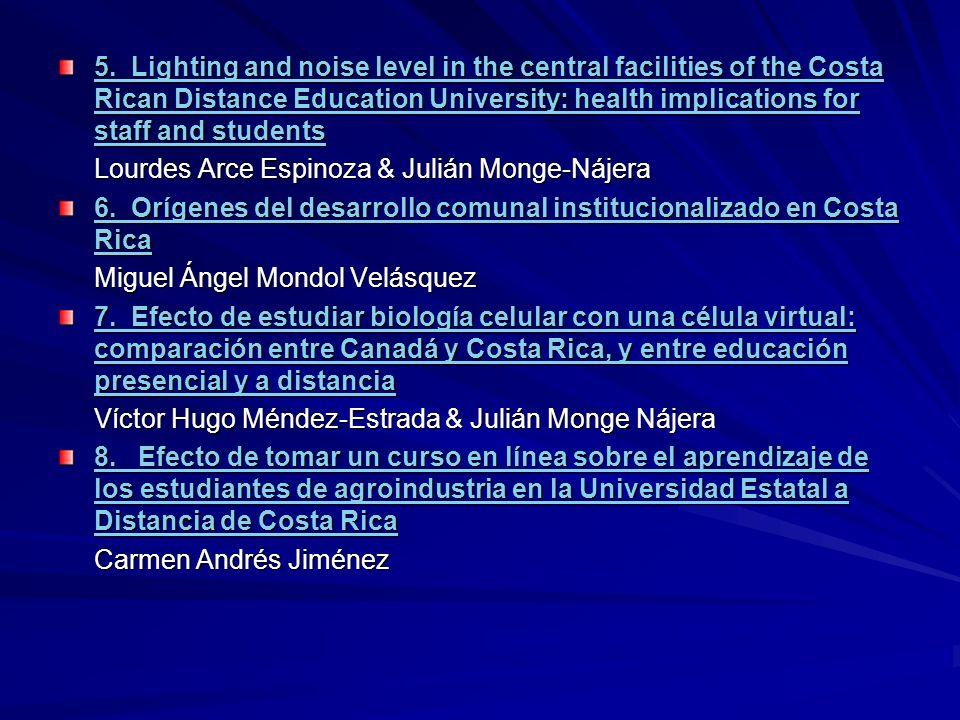 5. Lighting and noise level in the central facilities of the Costa Rican Distance Education University: health implications for staff and students 5.