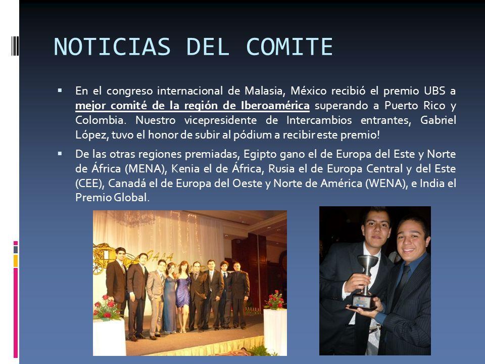 NOTICIAS DEL COMITE En el congreso internacional de Malasia, México recibió el premio UBS a mejor comité de la región de Iberoamérica superando a Puer