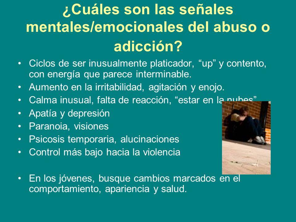 ¿Cuáles son las señales mentales/emocionales del abuso o adicción? Ciclos de ser inusualmente platicador, up y contento, con energía que parece interm