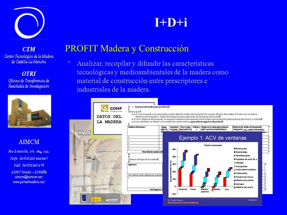 Z PROFIT Madera y Construcción °Analizar, recopilar y difundir las características tecnológicas y medioambientales de la madera como material de const