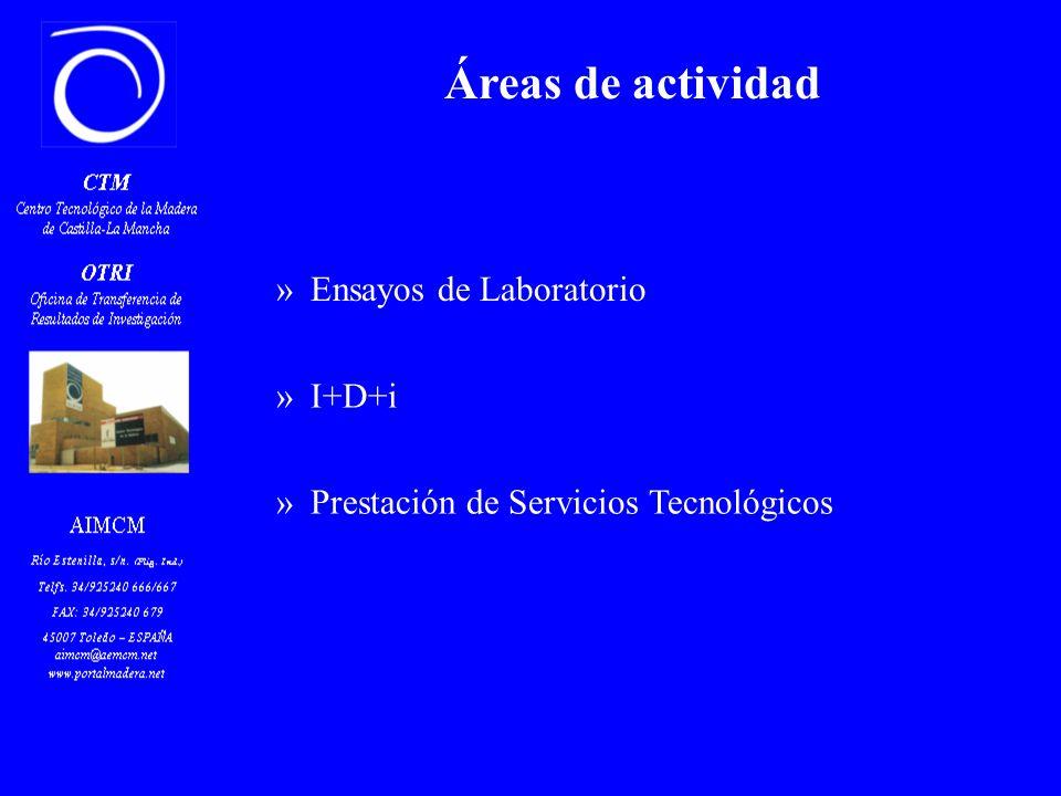 »Ensayos de Laboratorio »Prestación de Servicios Tecnológicos »I+D+i Áreas de actividad