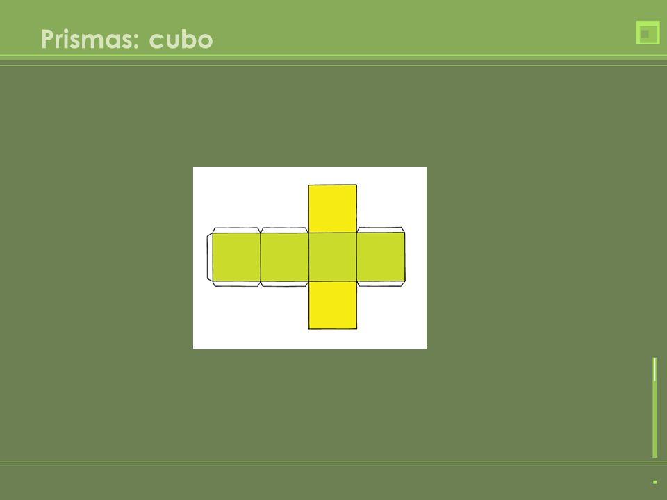 Prismas: cubo