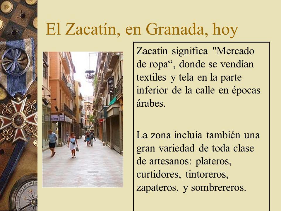 El Zacatín, en Granada, hoy Zacatín significa