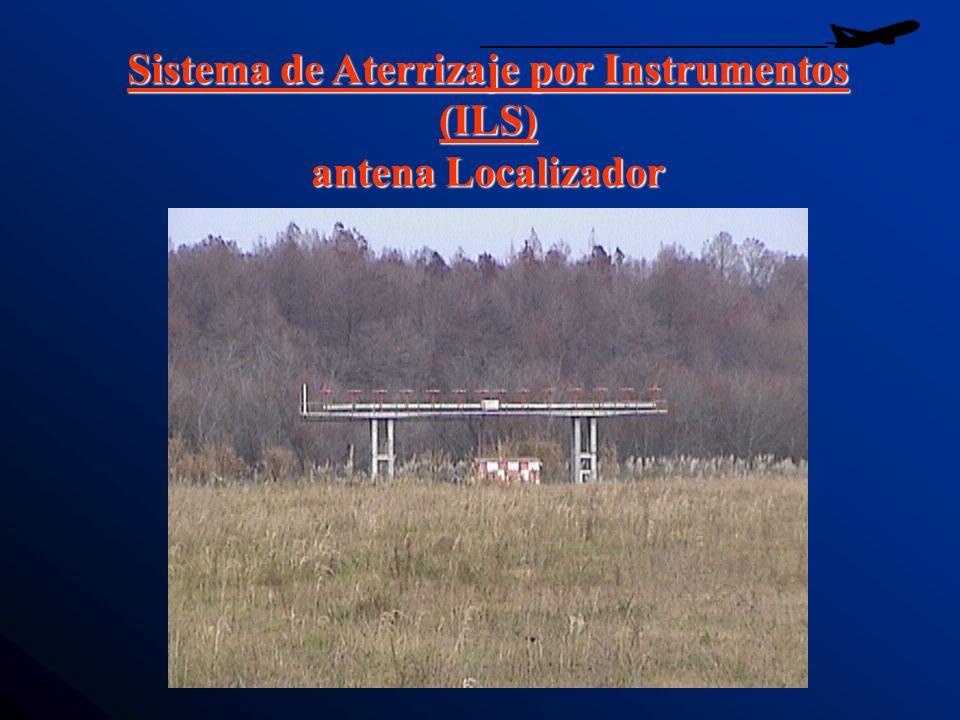 Sistema de Aterrizaje por Instrumentos (ILS) antena Localizador