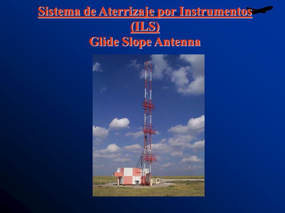 Sistema de Aterrizaje por Instrumentos (ILS) Glide Slope Antenna