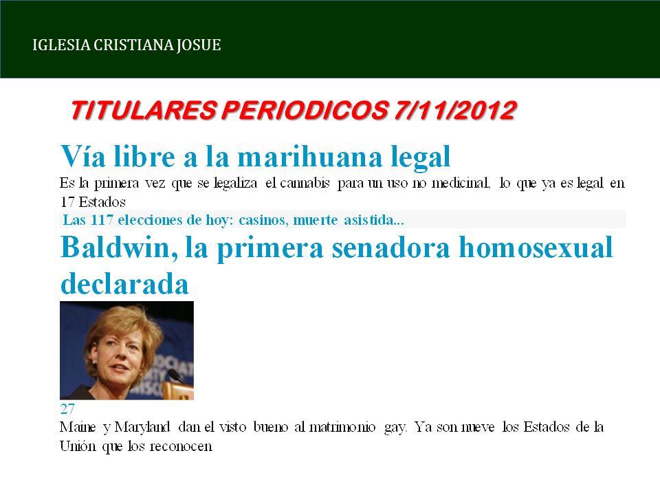 IGLESIA CRISTIANA JOSUE TITULARES PERIODICOS 7/11/2012