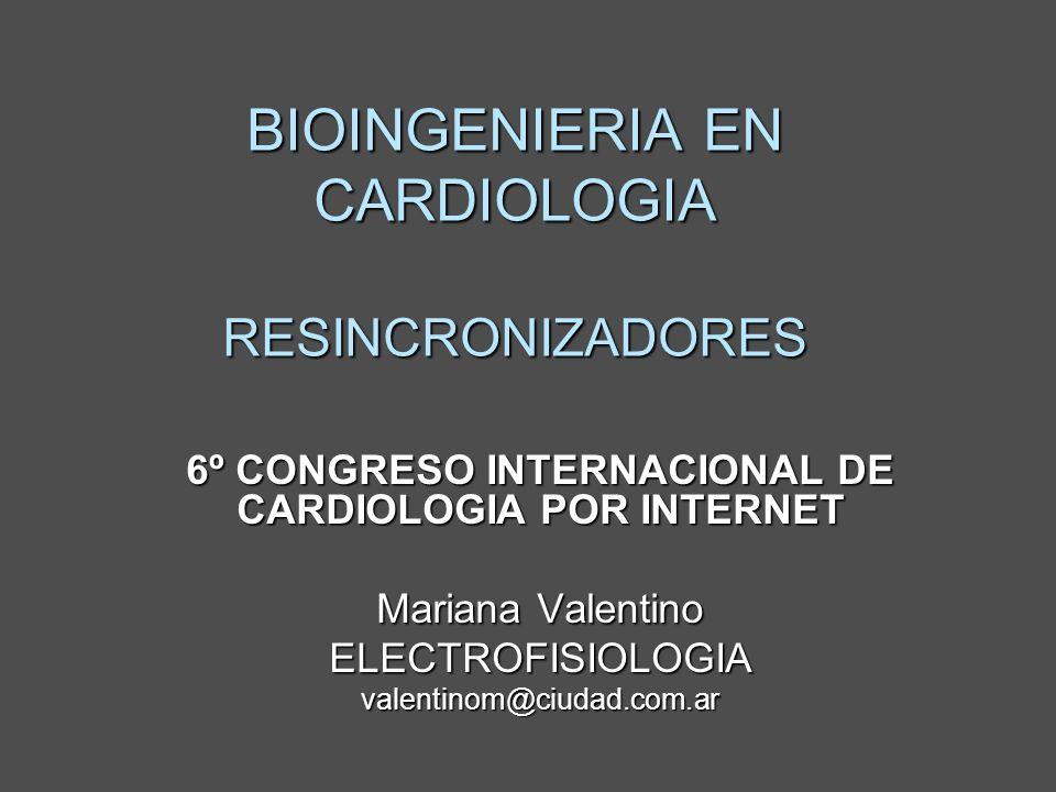 TERAPIA DE RESINCRONIZACION CARDIACA La Resincronización Cardíaca es una terapia para pacientes con avanzada ICC, quienes tienen prolongación de la duración del QRS.