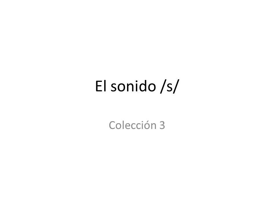 El sonido /s/ Colección 3