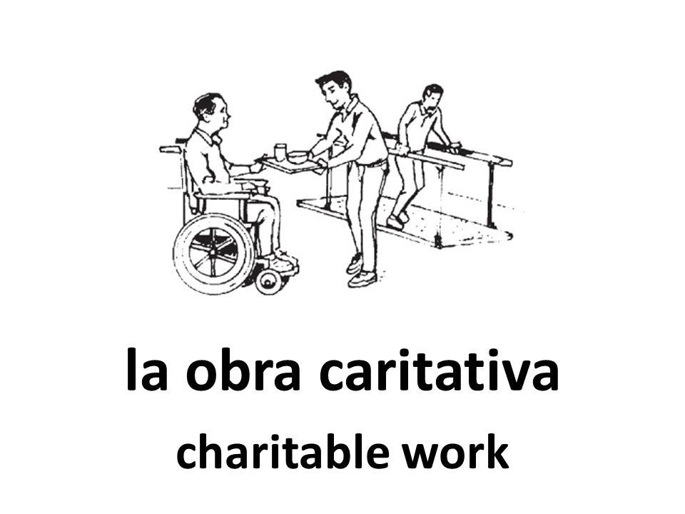 la obra caritativa charitable work