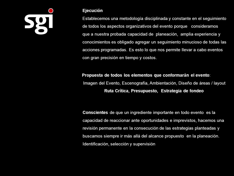 Propuesta de todos los elementos que conformarán el evento: Imagen del Evento, Escenografía, Ambientación, Diseño de áreas / layout Ruta Crítica, Pres