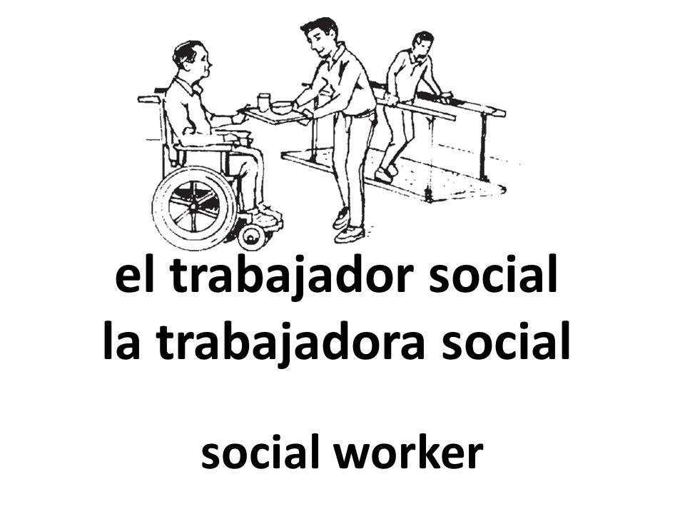 el trabajador social la trabajadora social social worker