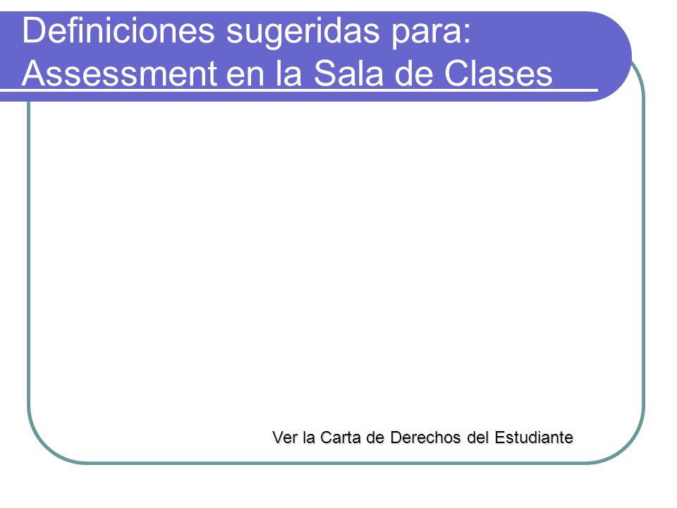 Información de Assessment: Libros Clásicos Assessment en la sala de clases; Modelos prácticos para obtener, organizar y presentar información del proceso de enseñanza aprendizaje.