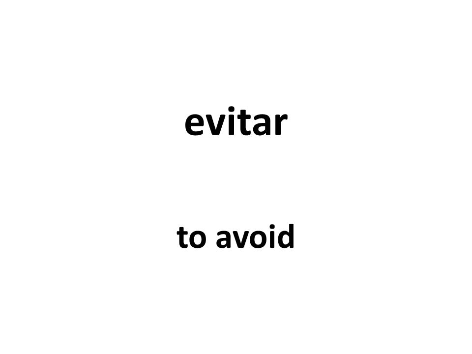 evitar to avoid