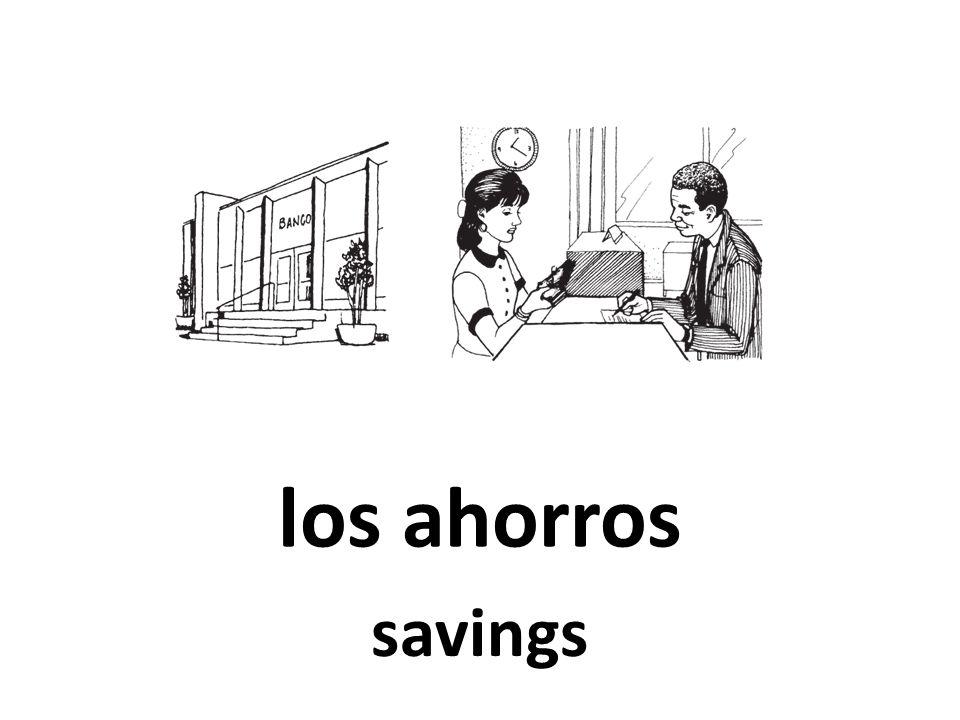 los ahorros savings