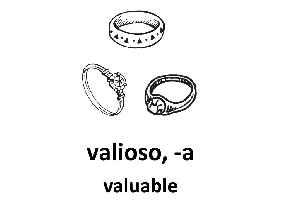 valioso, -a valuable