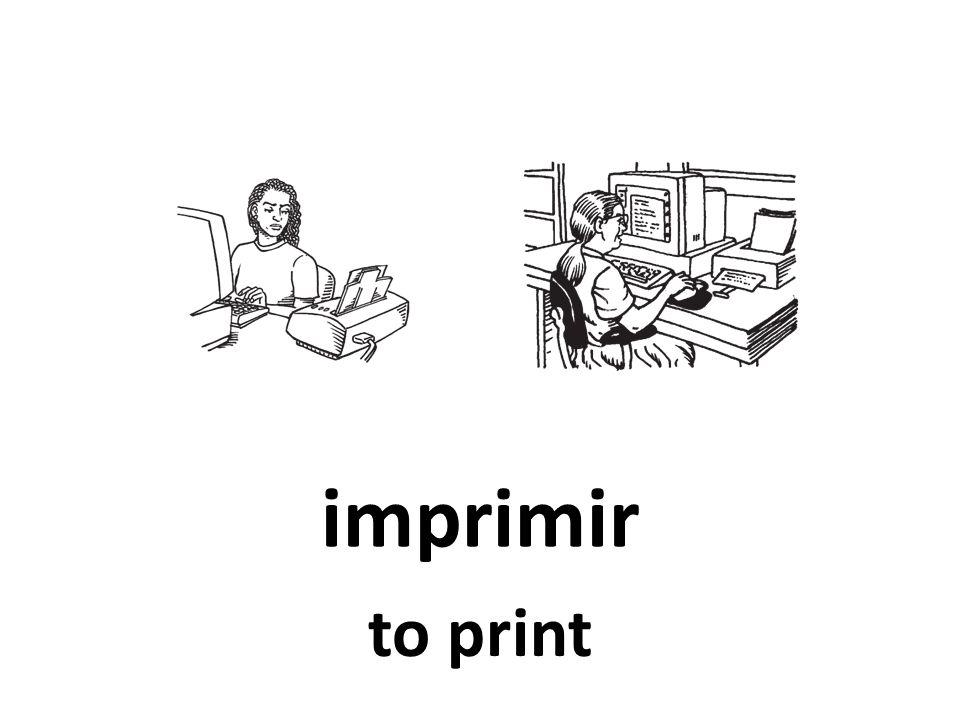 imprimir to print