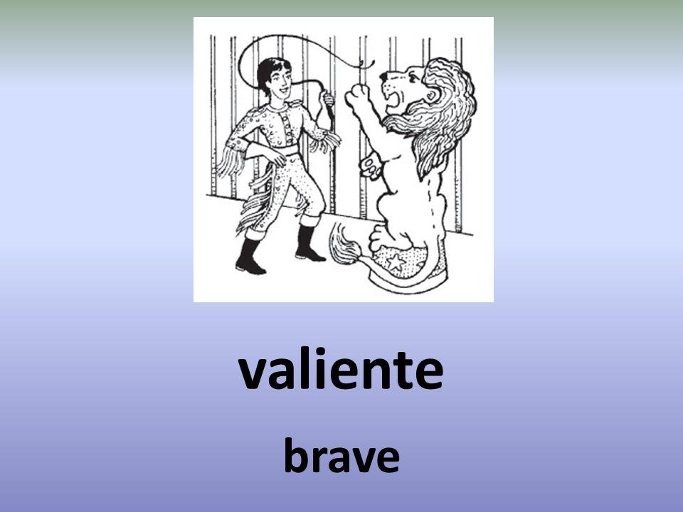 valiente brave