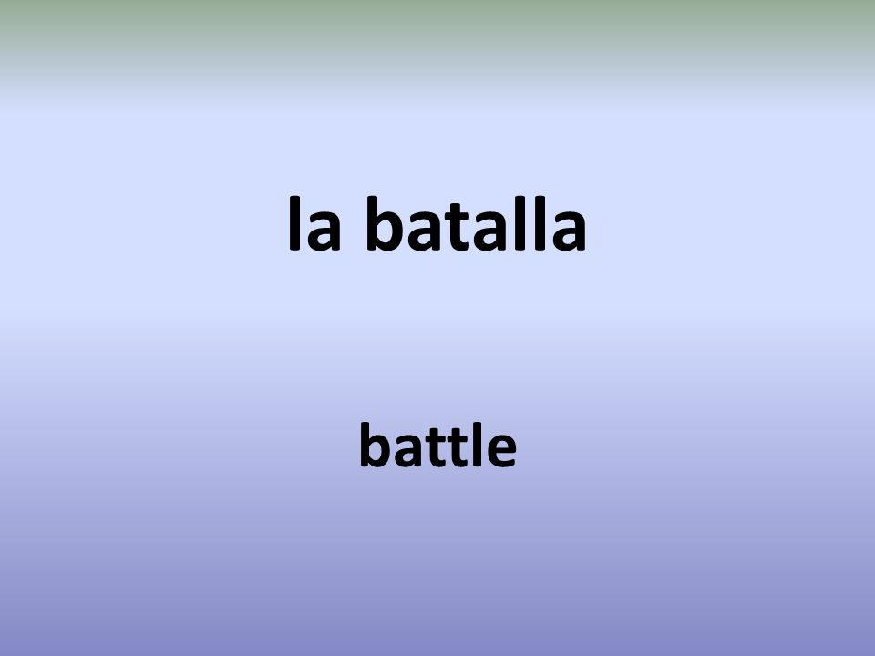 la batalla battle