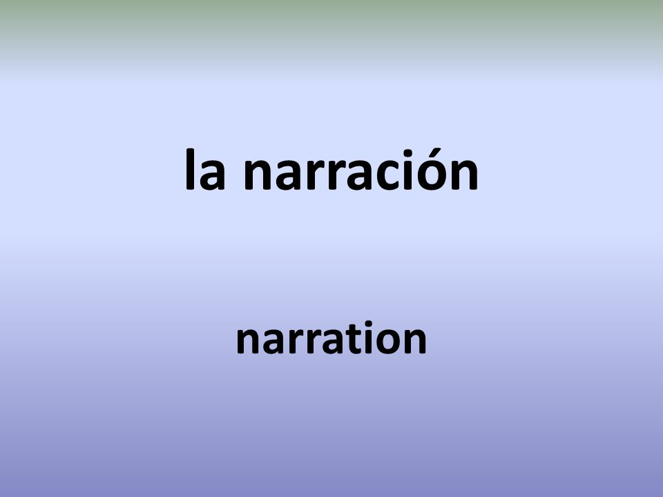 la narración narration