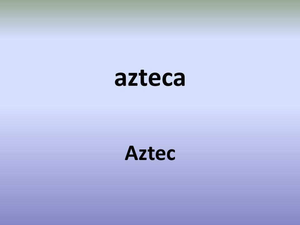 azteca Aztec