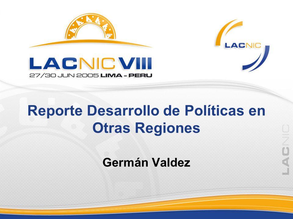 Reporte Desarrollo de Políticas en Otras Regiones Germán Valdez