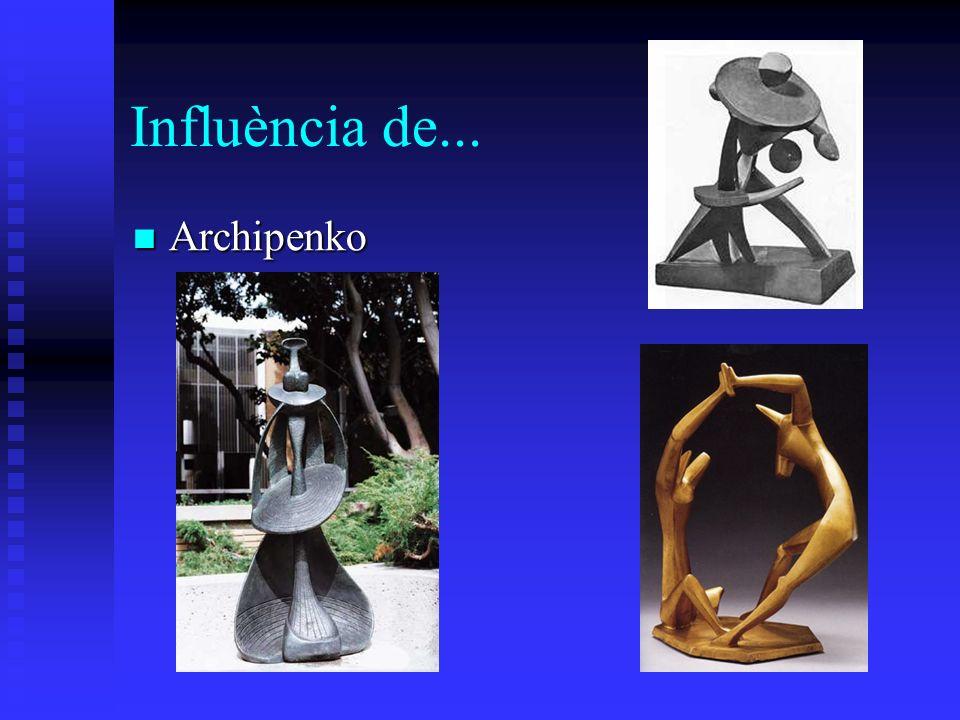 Influència de... Archipenko Archipenko