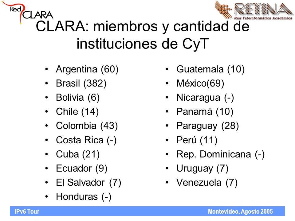 IPv6 Tour Montevideo, Agosto 2005 Argentina (60) Brasil (382) Bolivia (6) Chile (14) Colombia (43) Costa Rica (-) Cuba (21) Ecuador (9) El Salvador (7) Honduras (-) Guatemala (10) México(69) Nicaragua (-) Panamá (10) Paraguay (28) Perú (11) Rep.