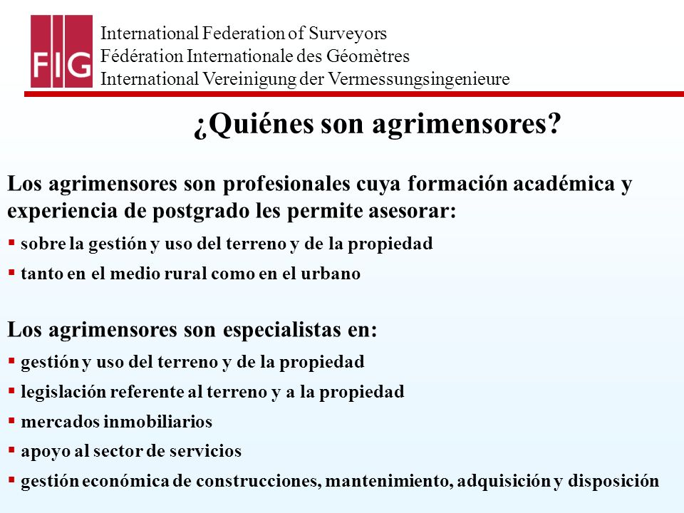 International Federation of Surveyors Fédération Internationale des Géomètres International Vereinigung der Vermessungsingenieure FIG Agenda 21