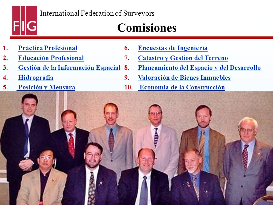 International Federation of Surveyors Fédération Internationale des Géomètres International Vereinigung der Vermessungsingenieure 1. Práctica Profesio