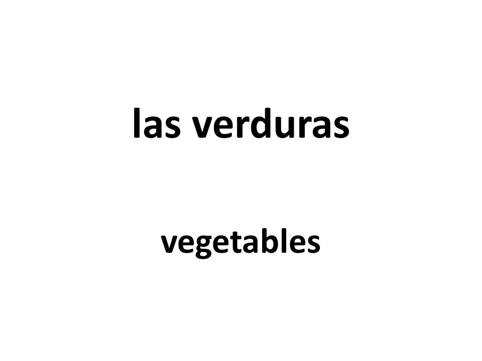 las verduras vegetables