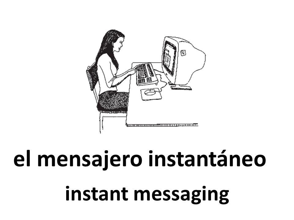 el mensajero instantáneo instant messaging