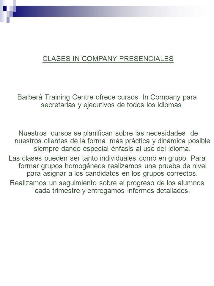 Barberá Training Centre ofrece cursos In Company para secretarias y ejecutivos de todos los idiomas. Nuestros cursos se planifican sobre las necesidad