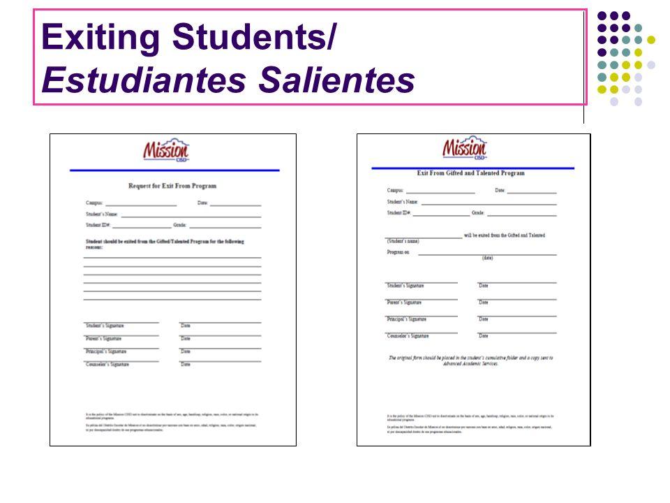 Exiting Students/ Estudiantes Salientes