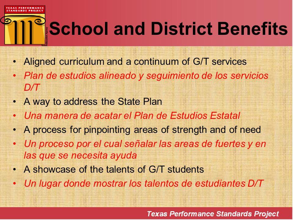School and District Benefits Aligned curriculum and a continuum of G/T services Plan de estudios alineado y seguimiento de los servicios D/T A way to