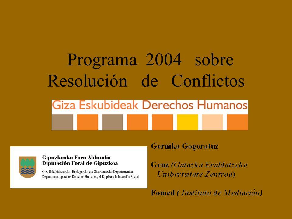 Programa 2004 sobre Resolución de Conflictos