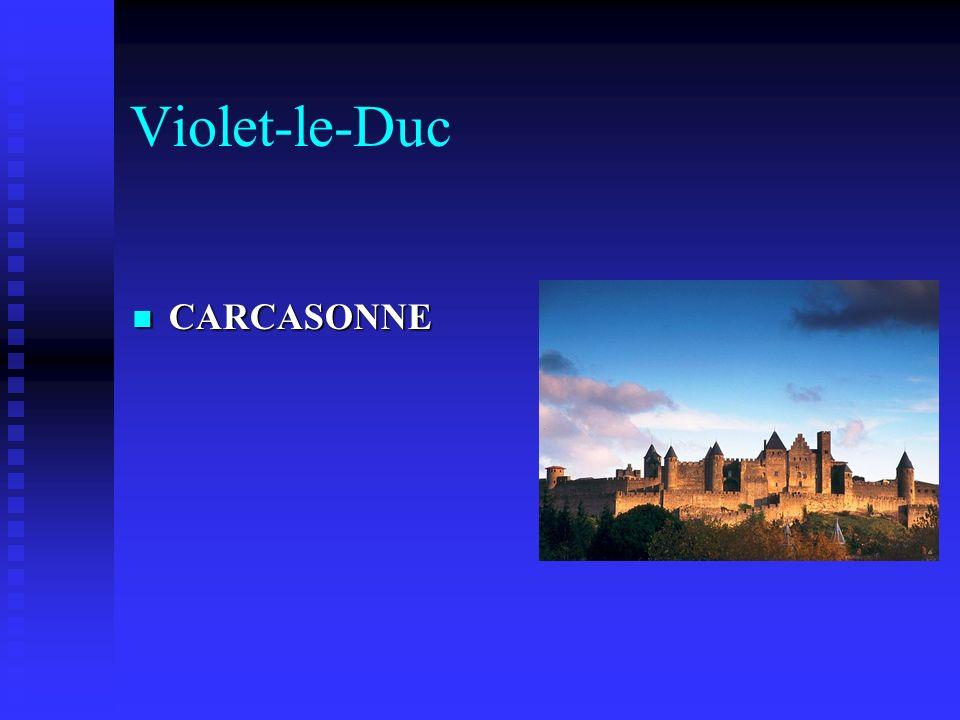 Violet-le-Duc CARCASONNE CARCASONNE