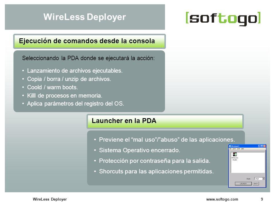 10WireLess Deployer www.softogo.com Beneficios de WireLess Deployer Fácil de usar.