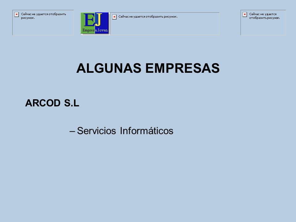 ALGUNAS EMPRESAS ARCOD S.L –Servicios Informáticos