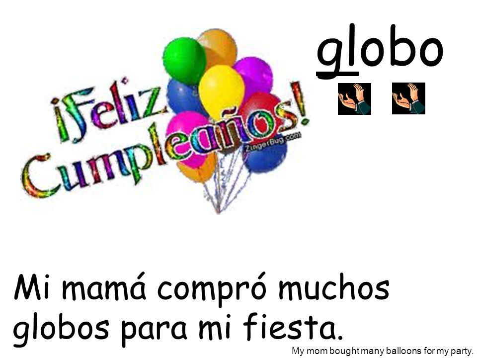 globo El globo es un modelo de la Tierra. The globe is a model of the Earth.