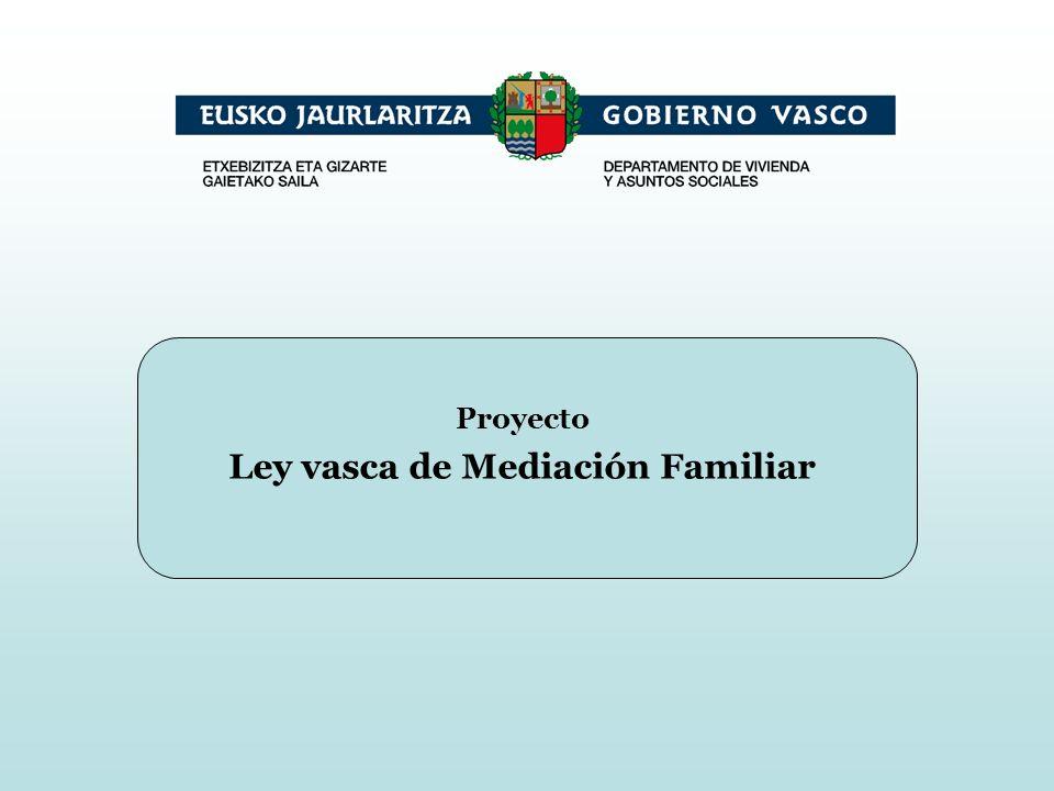 Proyecto Ley vasca de Mediación Familiar
