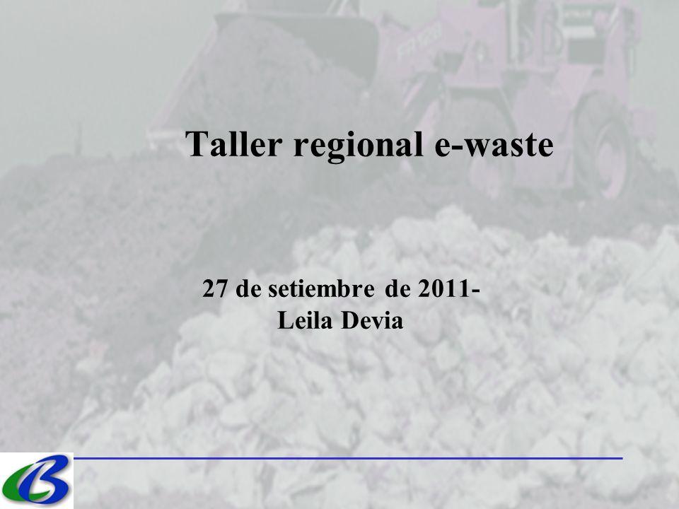 Taller regional e-waste 27 de setiembre de 2011- Leila Devia