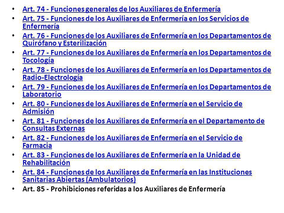 Art.74 - Funciones generales de los Auxiliares de Enfermería Art.