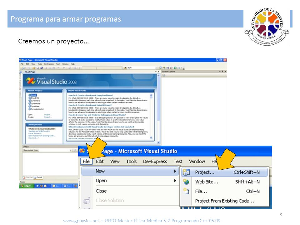 Programa para armar programas 3 www.gphysics.net – UFRO-Master-Fisica-Medica-5-2-Programando C++-05.09 Creemos un proyecto…