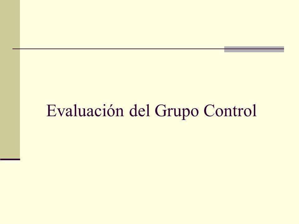 Evaluación del Grupo Control