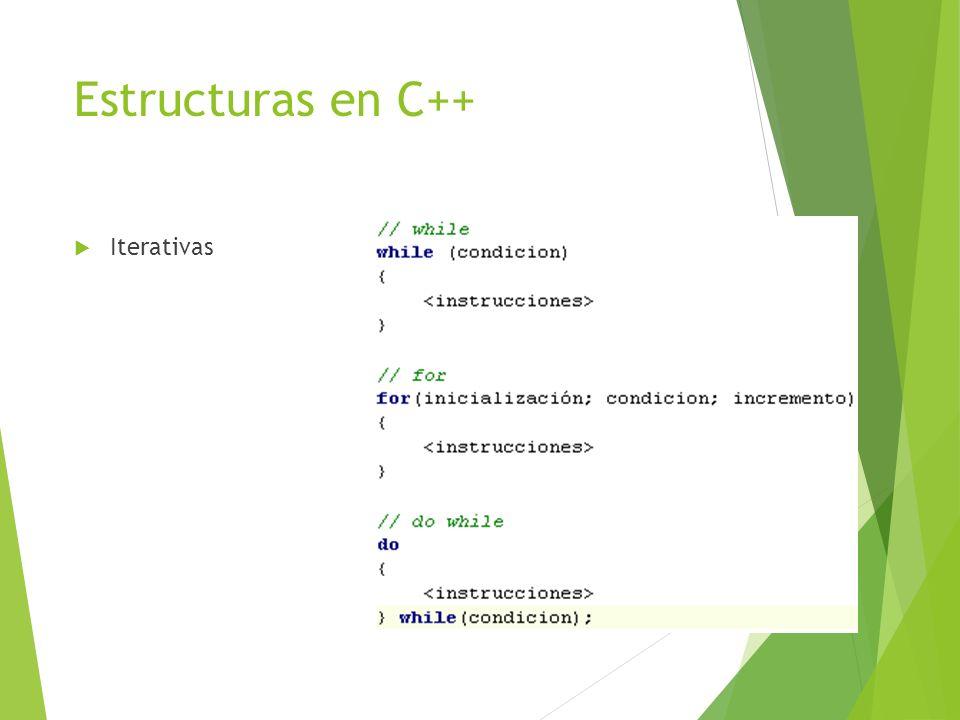 Estructuras en C++ Iterativas