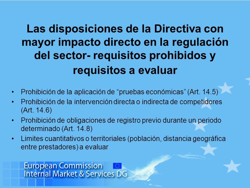 Las disposiciones de la Directiva con mayor impacto directo en la regulación del sector- la cláusula de libre prestación de servicios Límites en la aplicación de los requisitos nacionales a los prestadores establecidos en otros Estados Miembros (y prestando servicios en un Estado Miembro distinto de aquel en que están establecidos): los efectos del Art.