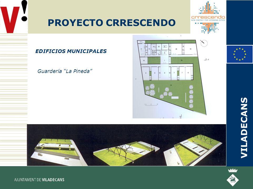 PROYECTO CRRESCENDO EDIFICIOS MUNICIPALES Guardería La Pineda VILADECANS