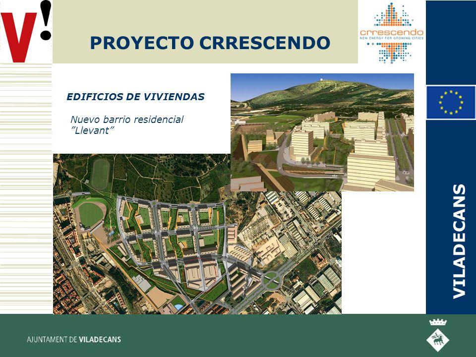 PROYECTO CRRESCENDO EDIFICIOS DE VIVIENDAS Nuevo barrio residencial Llevant VILADECANS