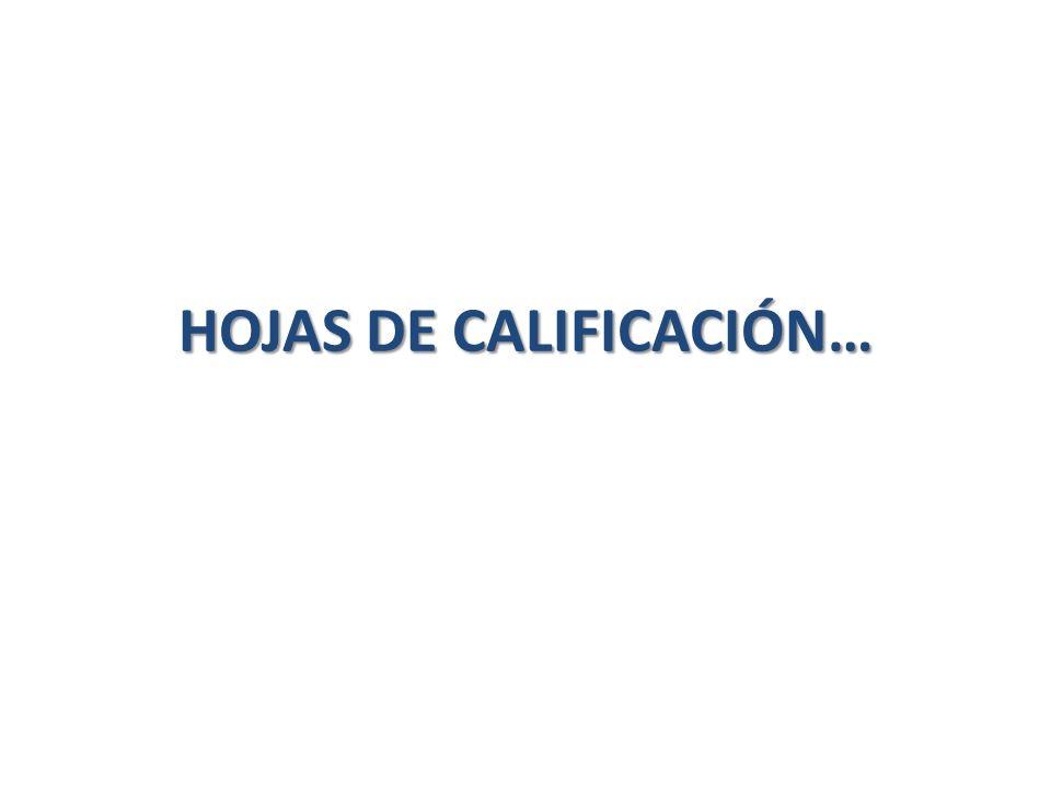 HOJAS DE CALIFICACIÓN…