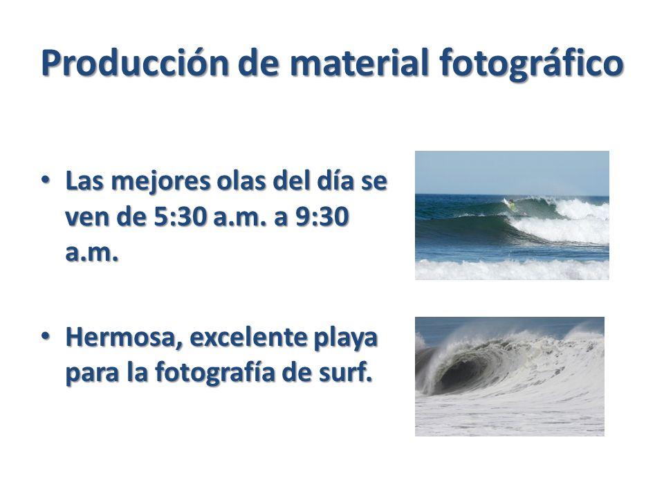 Producción de material fotográfico Las mejores olas del día se ven de 5:30 a.m.